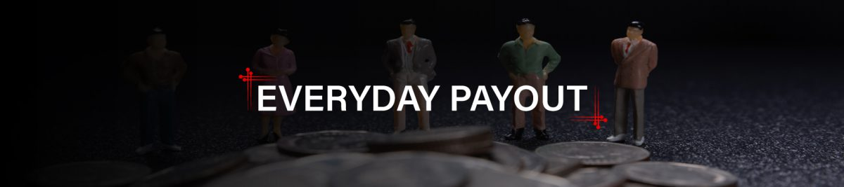 Everyday Payout