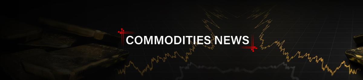 Commodities News