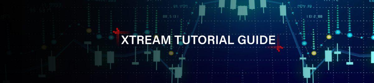 Xtream Tutorial Guide